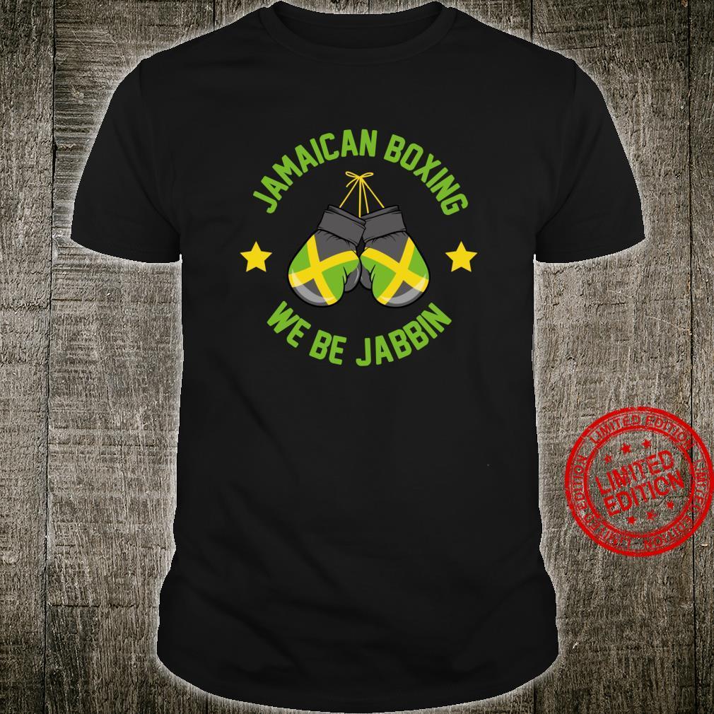 Jamaican Boxing We Be Jabbin Shirt