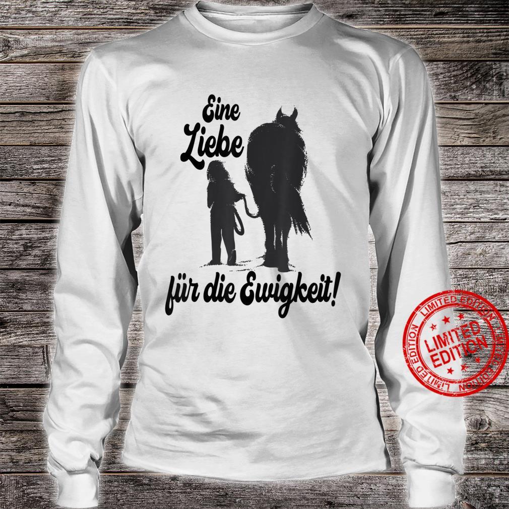 Pferde Reiten Liebe Treue Reterin Pferd Reitpferd Geschenk Shirt long sleeved