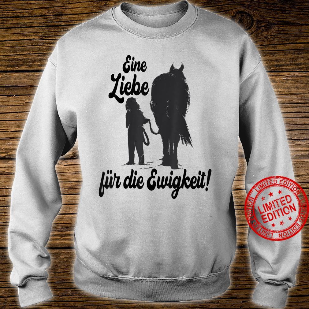 Pferde Reiten Liebe Treue Reterin Pferd Reitpferd Geschenk Shirt sweater