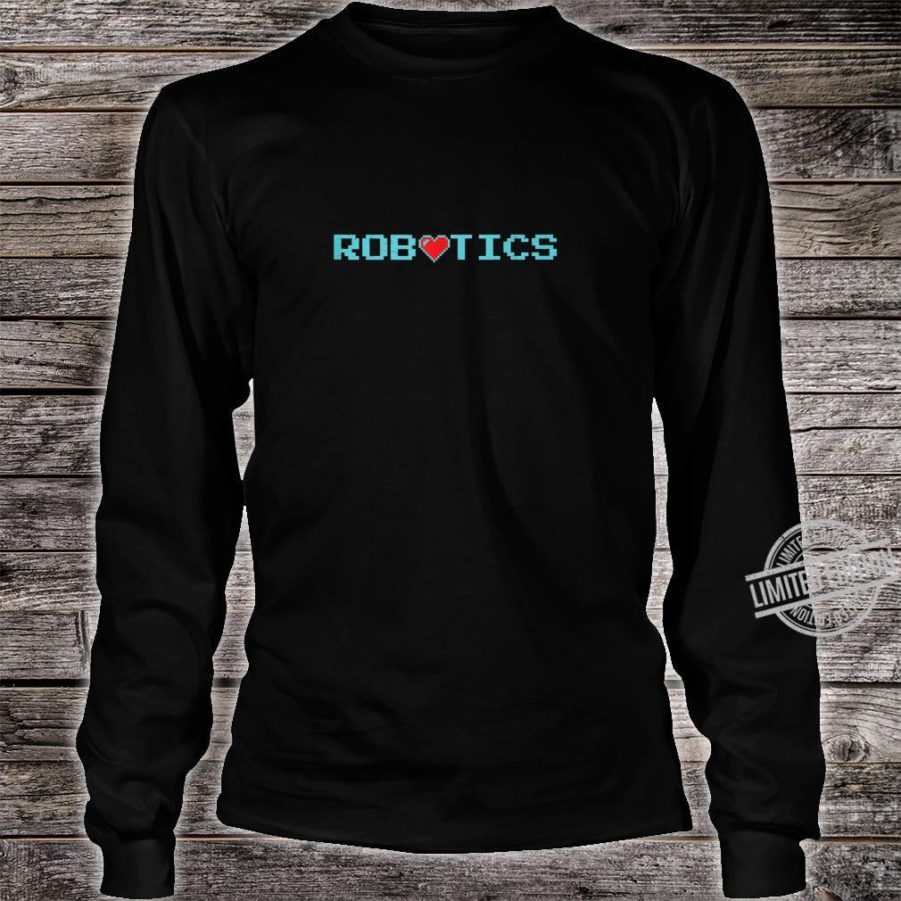 Vintage Robotics With Heart Cool Robots #2 Shirt long sleeved