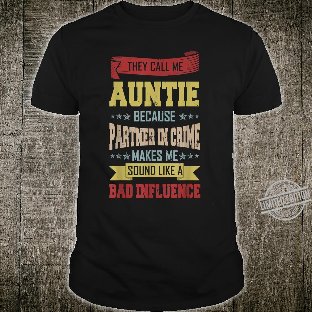 Vintage They Call Me Auntie Because Partner In Crime Shirt