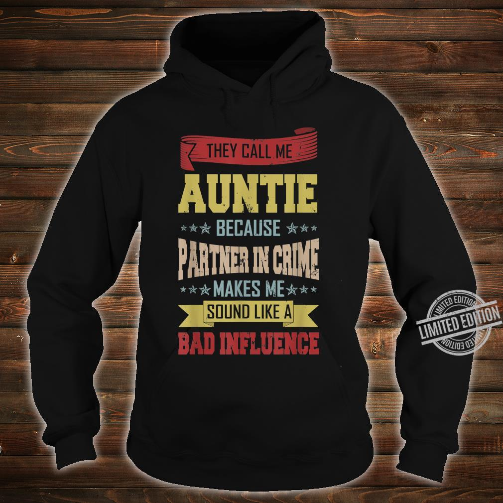 Vintage They Call Me Auntie Because Partner In Crime Shirt hoodie