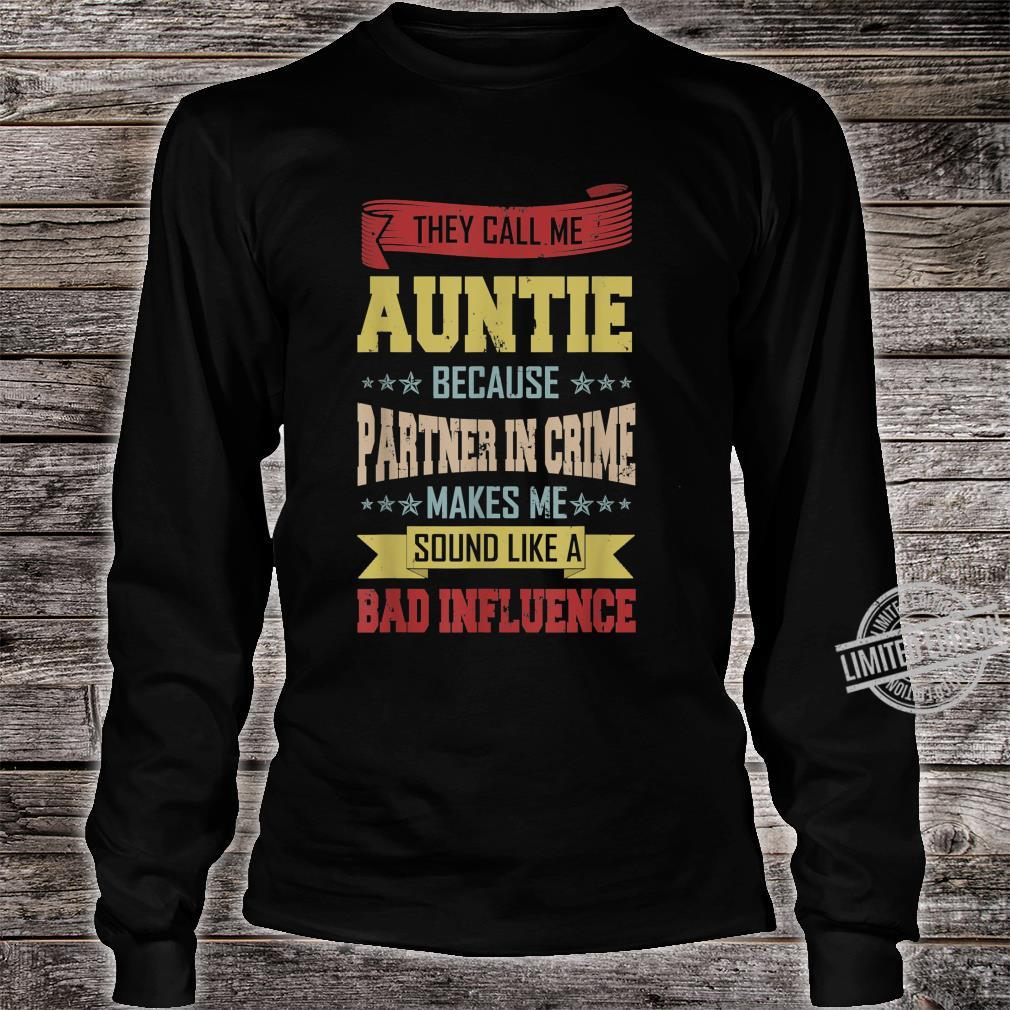 Vintage They Call Me Auntie Because Partner In Crime Shirt long sleeved