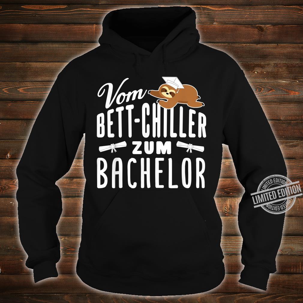 Vom BettChiller zum Bachelor lustiges Faultier Geschenk Shirt hoodie