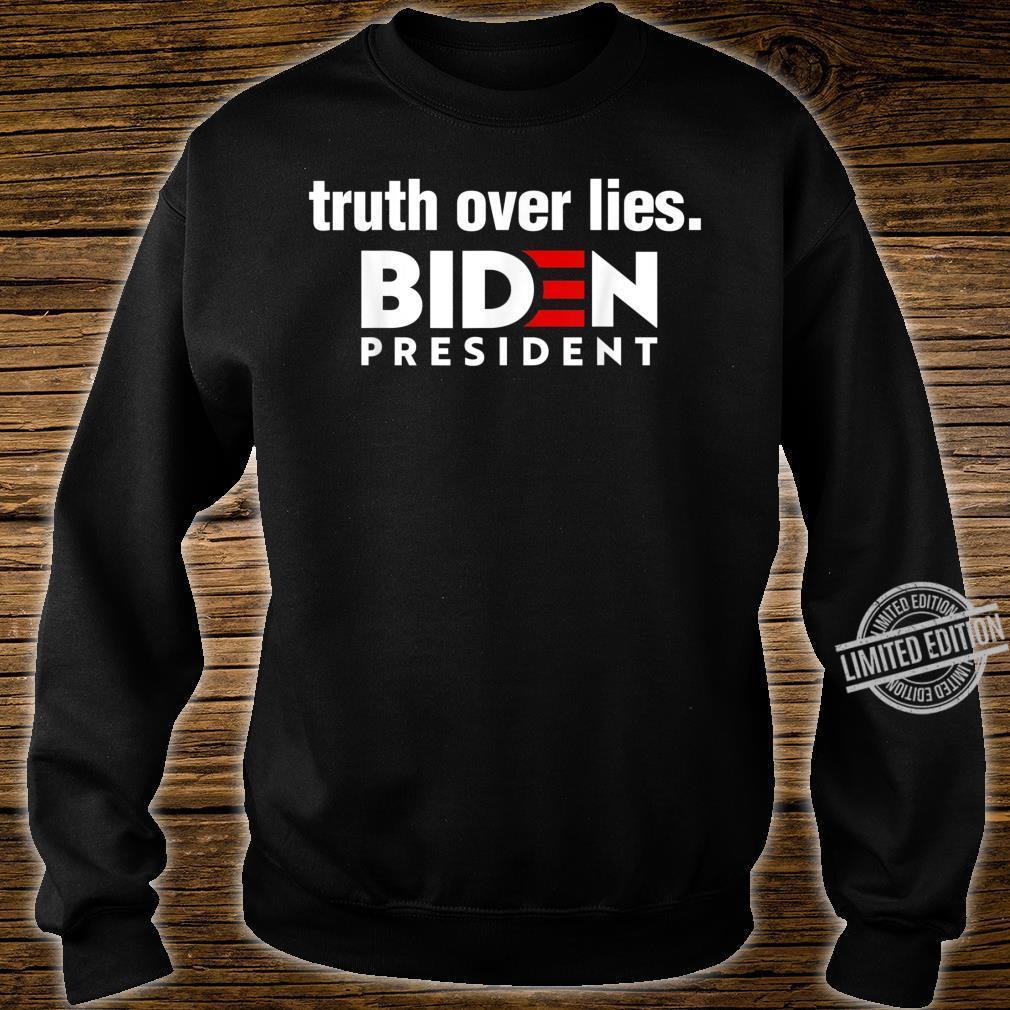 Wahrheit über Lügen Biden 2020 Präsident Demokrat Geschenk Shirt sweater