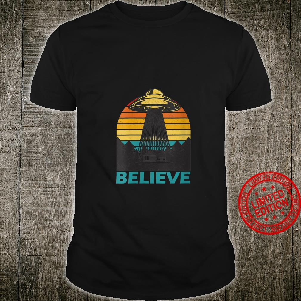 Womens Alien Spaceship UFO Retro Vintage Believe Extraterrestrial Shirt