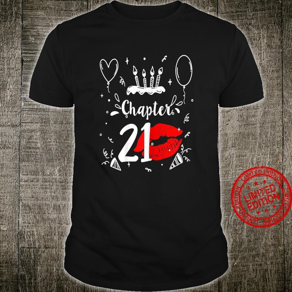 Womens Chapter 21 with lips for birthday 1999 Shirt