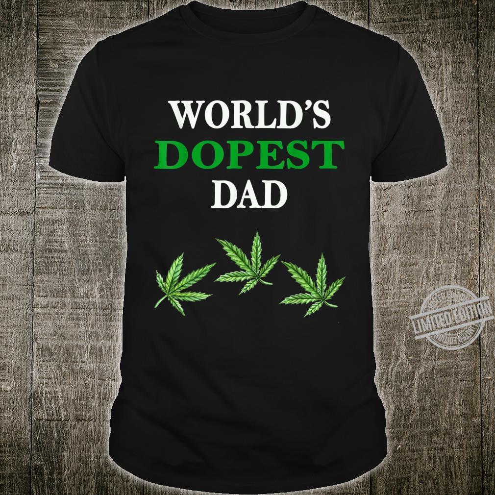 World's Dopest Dad Weed Marijuana Leaf Father's Day Shirt